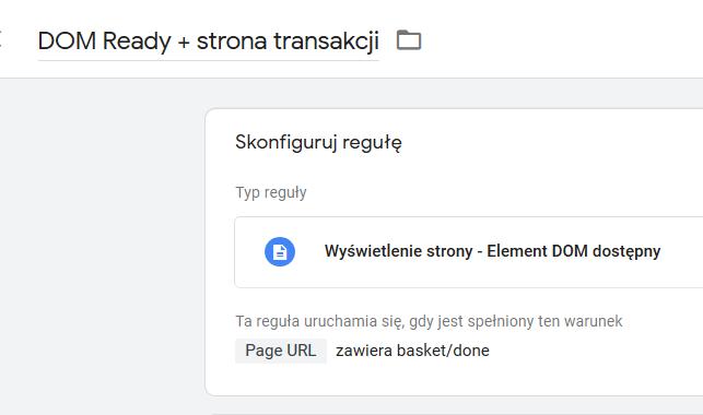 GTM - Reguła Element DOM dostępny